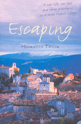 Escaping by Henrietta Taylor