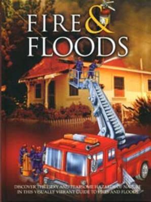 Fire and Floods by null