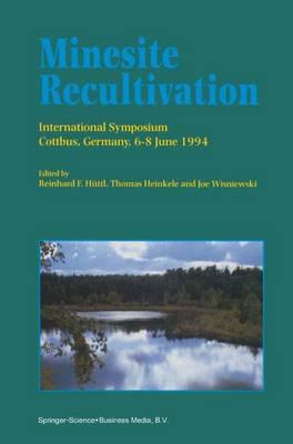 Minesite Recultivation by Reinhard F. Huttl