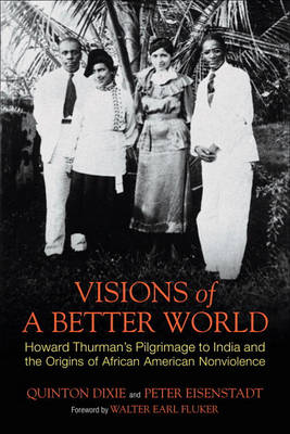 Visions of a Better World by Quinton Hosford Dixie