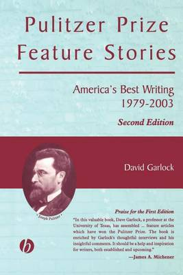 Pulitzer Prize Feature Stories by David Garlock