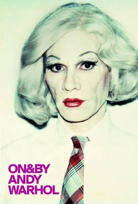 ON&BY Andy Warhol by Gilda Williams