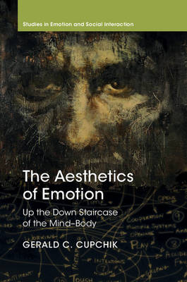 Aesthetics of Emotion by Gerald C. Cupchik
