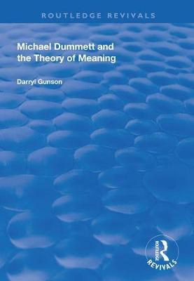 Michael Dummett and the Theory of Meaning book