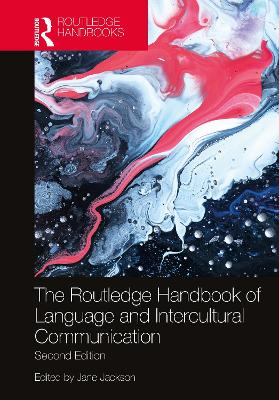The Routledge Handbook of Language and Intercultural Communication book