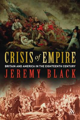 Crisis of Empire by Professor Jeremy Black
