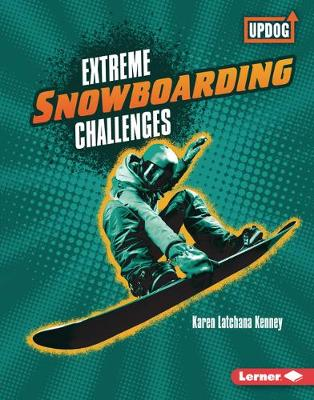 Extreme Snowboarding Challenges book
