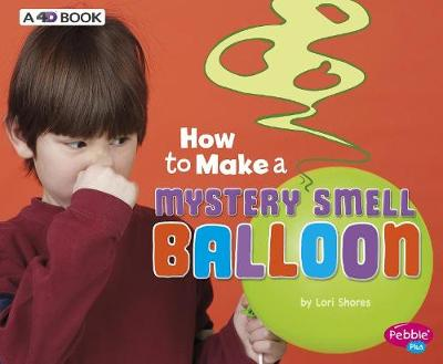 How to Make a Mystery Smell Balloon book