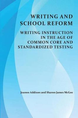 Writing and School Reform by Sharon James McGee
