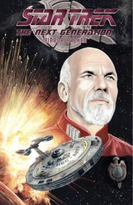 Star Trek TNG: Mirror Broken by David Tipton
