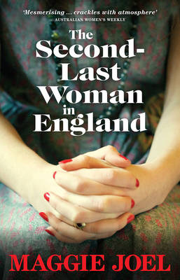 Second-last Woman in England by Maggie Joel