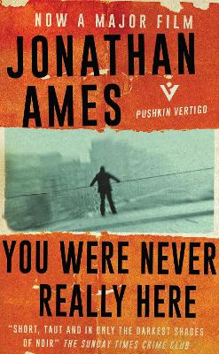 You Were Never Really Here by Jonathan Ames