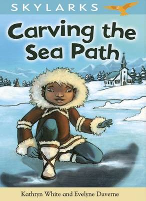 Carving the Sea Path by Kathryn White