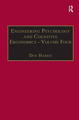 Engineering Psychology and Cognitive Ergonomics Job Design, Product Design and Human-Computer Interaction Volume 4 by Professor Don Harris