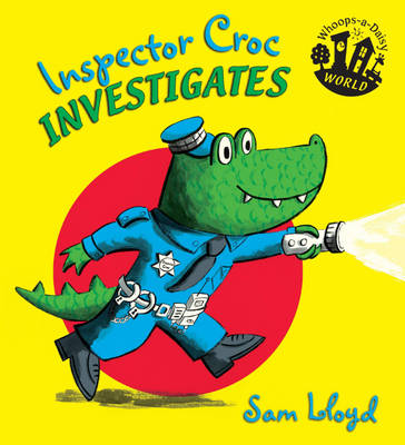 Inspector Croc Investigates by Sam Lloyd