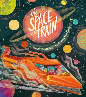 The Space Train by Maudie Powell-Tuck