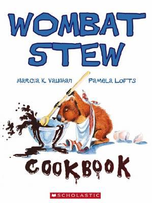 Wombat Stew by Marcia,K Vaughan