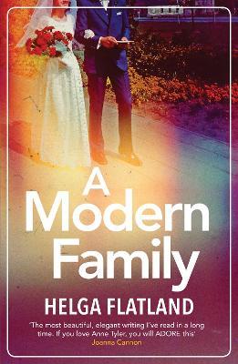 A Modern Family by Helga Flatland