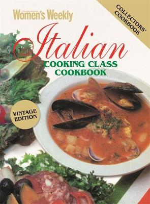 Italian Cooking Class Vintage Edition by The Australian Women's Weekly