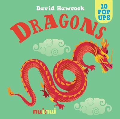 10 Pop Ups: Dragons by ,David Hawcock