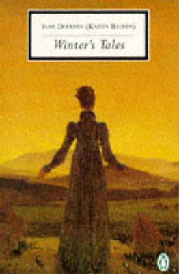 Winter's Tales: The Sailor-Boy's Tale; the Young Man with the Carnation; the Pearls; the Invincible Slave-Owners; the Heroine; the Dreaming Child; Alkmene; the Fish; Peter And Rosa; Sorrow-Acre; a Consolatory Tale by Isak Dinesen