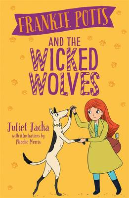 Frankie Potts and the Wicked Wolves book