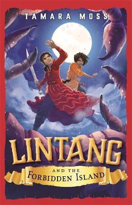 Lintang and the Forbidden Island by Tamara Moss