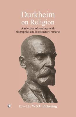 Durkheim on Religion by Emile Durkheim