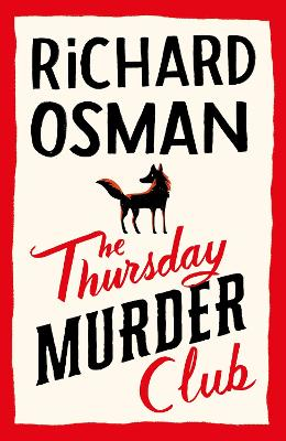The Thursday Murder Club: The Record-Breaking Sunday Times Number One Bestseller book