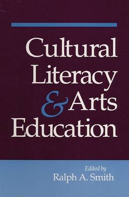 Cultural Literacy and Arts Education by Ralph Alexander