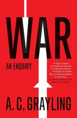 War by A. C. Grayling