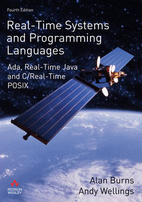 Real-Time Systems and Programming Languages by Alan Burns
