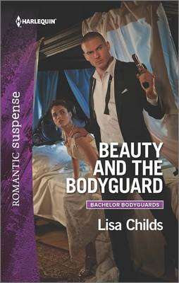 Beauty and the Bodyguard by Lisa Childs