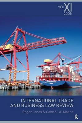 International Trade and Business Law Review Volume 11 by Gabriel Moens