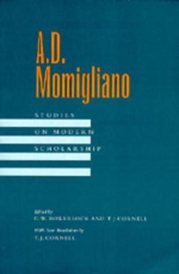 A. D. Momigliano by G. W. Bowersock