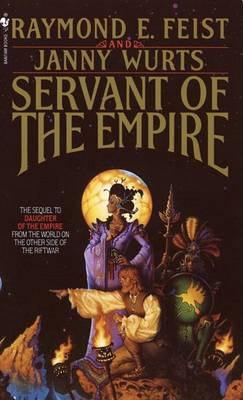 Servant of the Empire by Raymond Feist