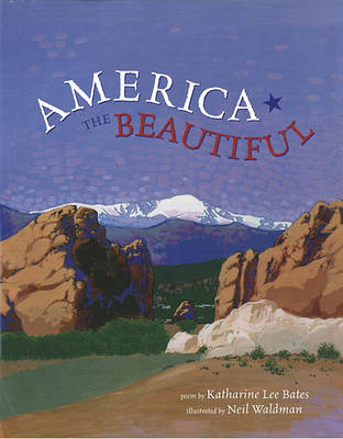 America the Beautiful by Katharine Lee Bates