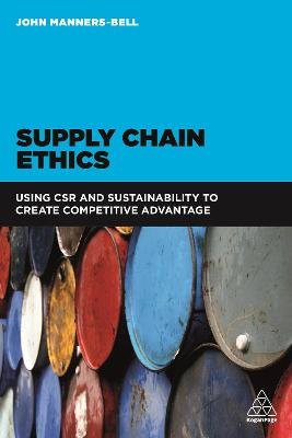 Supply Chain Ethics by John Manners-Bell