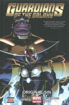 Guardians of the Galaxy Guardians Of The Galaxy Volume 4: Original Sin Original Sin Volume 4 by Brian Michael Bendis