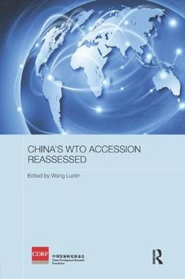 China's WTO Accession Reassessed by Wang Luolin