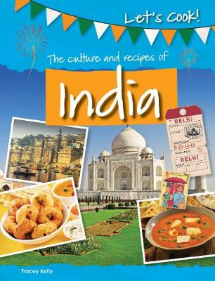 The Culture and Recipes of India book