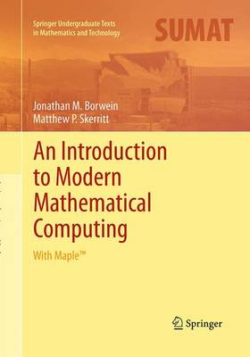 An Introduction to Modern Mathematical Computing by Jonathan M. Borwein