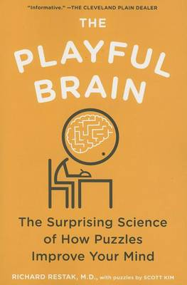 The Playful Brain by Richard M Restak