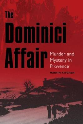 The Dominici Affair by Martin Kitchen