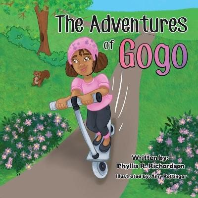 The Adventures of Gogo by Phyllis R Richardson