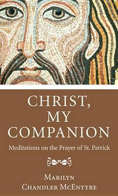 Christ, My Companion by Marilyn McEntyre