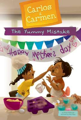 The Yummy Mistake by Kirsten McDonald