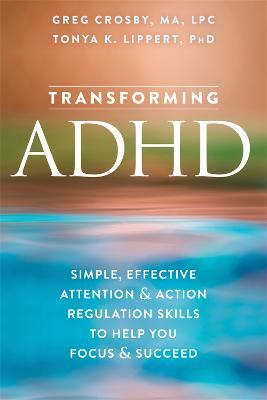 Transforming ADHD by Greg Crosby