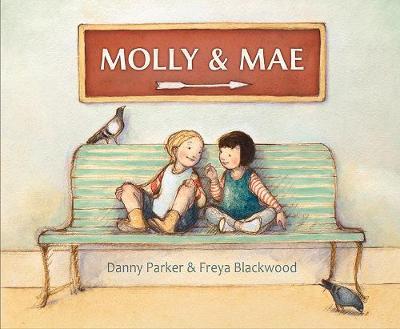 Molly and Mae by Freya Blackwood