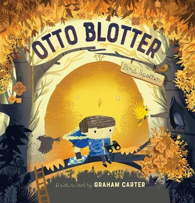 Otto Blotter, Bird Spotter by Graham Carter
